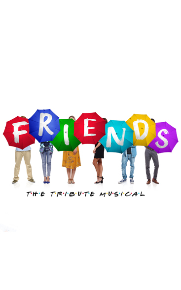 Friends: The Tribute Musical | London (upcoming)