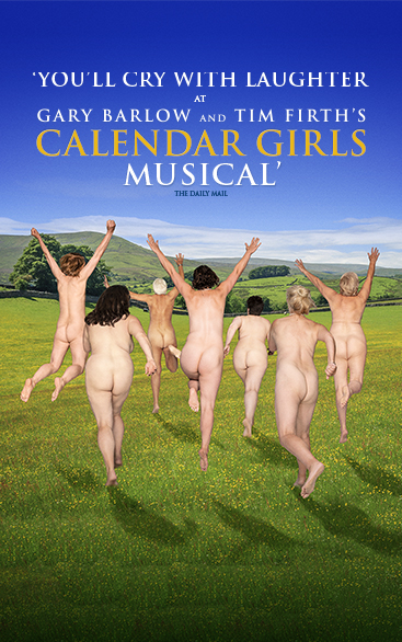 Calendar Girls Musical | West End & UK Tour