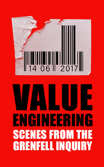 Value Engineering: Scenes From The Grenfell Enquiry | UK