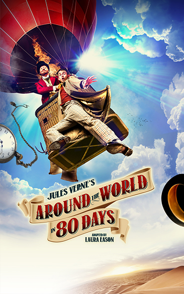 Around the World in Eighty Days | UK Tour