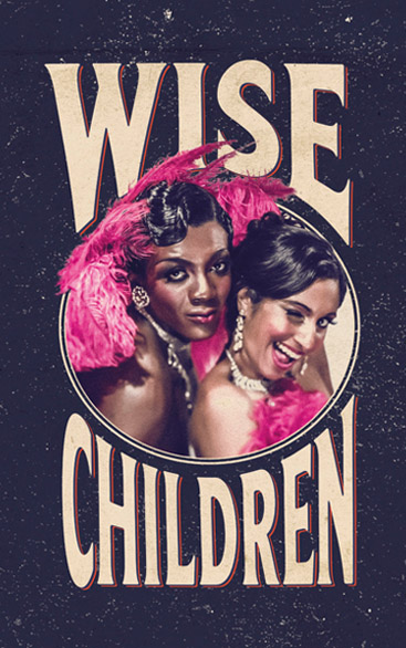 Wise Children | The Old Vic, London